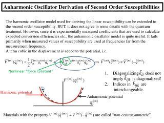 Anharmonic  Oscillator Derivation of Second Order Susceptibilities