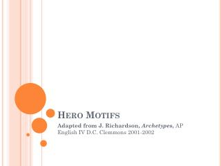 Hero Motifs