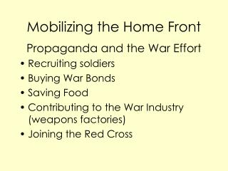 Mobilizing the Home Front