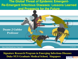 Dengue Epidemics from South Asia to the Americas