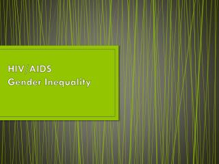 HIV/AIDS Gender Inequality