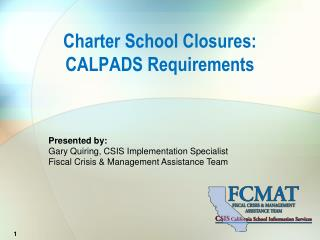Charter School Closures: CALPADS Requirements