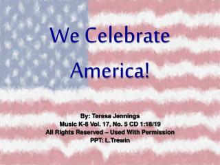 We Celebrate America