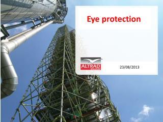 Eye protection g