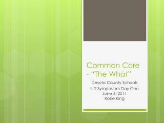 "Common Core  - ""The What"""