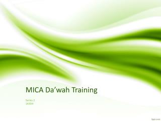 MICA  Da'wah  Training