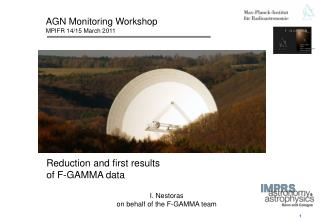 AGN Monitoring Workshop MPIFR 14/15 March 2011