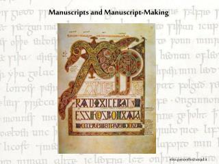 Manuscripts  and  Manuscript-Making