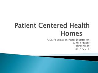 Patient Centered Health Homes