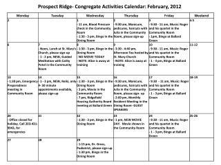 Prospect Ridge- Congregate Activities Calendar: February, 2012