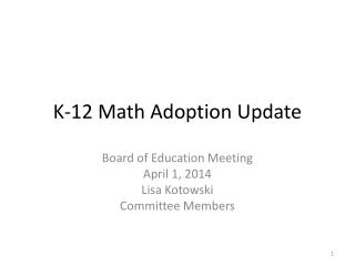 K-12 Math Adoption Update