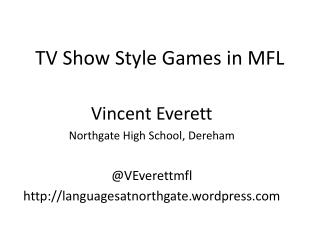 TV Show Style Games in MFL