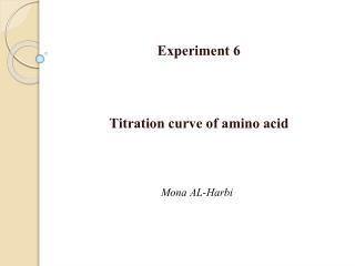 Experiment 6 Titration curve of amino acid
