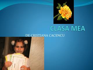 CLASA MEA