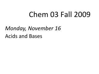 Chem  03  Fall  2009