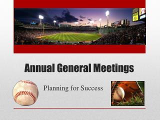 Annual General  M eetings