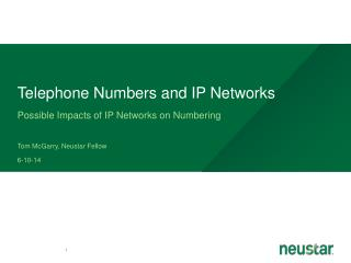 Telephone Numbers and IP Networks