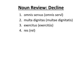 Noun Review: Decline