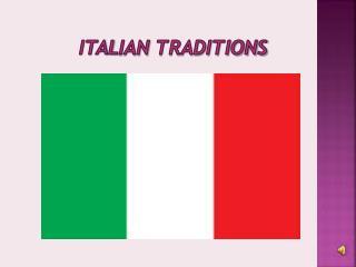 ITAL ian Traditions