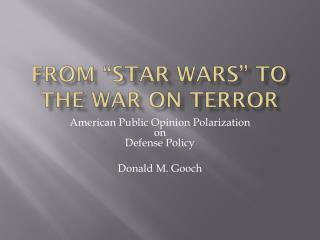 "From ""Star Wars"" to the War on Terror"