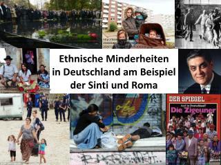 Ethnische Minderheiten  in Deutschland am Beispiel  der Sinti und Roma