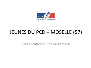 JEUNES DU PCD – MOSELLE (57)