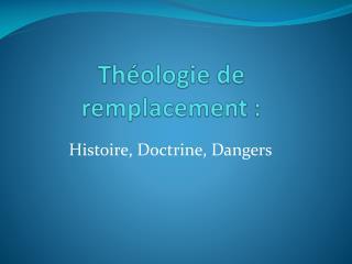 Théologie de remplacement :