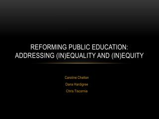 Reforming public education: addressing (in)equality and (in)equity