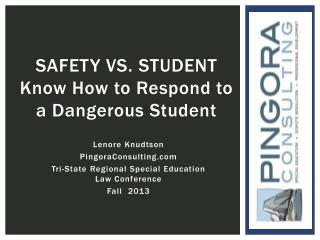 SAFETY vs. student Know How to Respond to a Dangerous Student