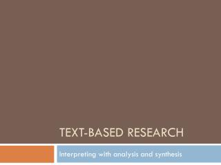 Text-based research