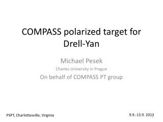 COMPASS polarized target for Drell-Yan