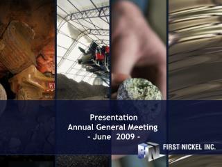 Presentation Annual General Meeting  – June  2009 -