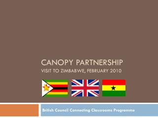 Canopy partnership visit to Zimbabwe, February 2010