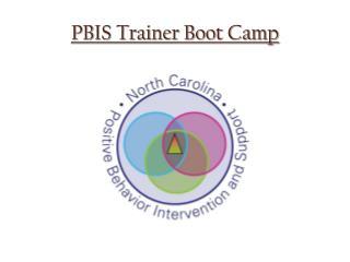 PBIS Trainer Boot Camp