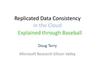 Replicated Data  Consistency  in the Cloud
