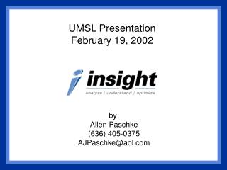 UMSL Presentation February 19, 2002
