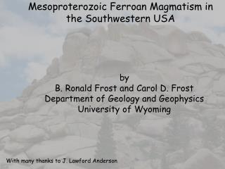 Mesoproterozoic Ferroan Magmatism in the Southwestern USA