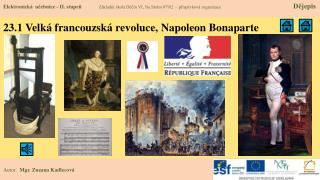 23.1 Velká francouzská revoluce, Napoleon Bonaparte