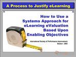 eLearning eValuation Model   ISPI   Boston - 2003