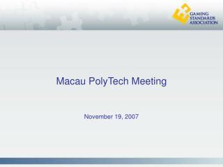 Macau PolyTech Meeting