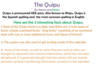 The  Quipu By: Naomi and  Deven