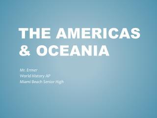 The Americas & Oceania