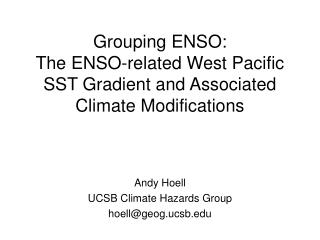 Grouping  ENSO: The  ENSO -related West Pacific SST  Gradient and Associated Climate Modifications