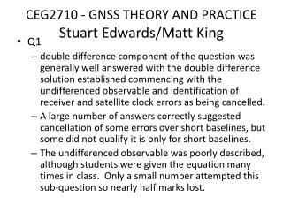 CEG2710 -  GNSS THEORY AND  PRACTICE Stuart Edwards/Matt King