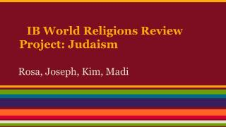 IB World Religions Review Project: Judaism