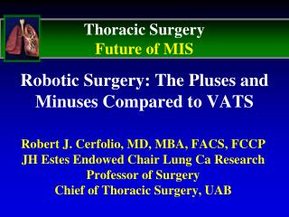 Robotic Surgery: The Pluses and Minuses Compared to VATS