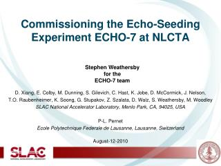 Commissioning the Echo-Seeding Experiment ECHO-7 at NLCTA