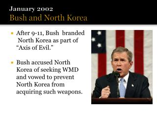 January 2002 Bush and North Korea