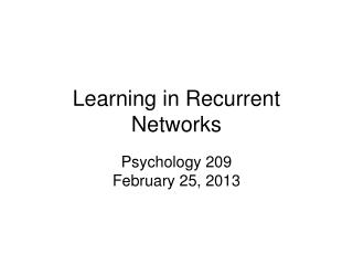 Learning in Recurrent Networks
