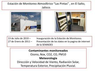 """Estación de Monitoreo Atmosférico """" Las Pintas"""" , en El Salto, Jalisco."""